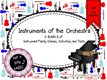 Instrument of the Orchestra-A BUNDLE of 10 activites, games & tests
