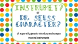 Instrument or Dr. Seuss Character? Game