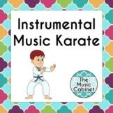 Instrumental Music Karate