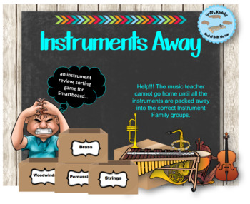 Instruments Away! A Smartboard Instrument Families Sorting Review Game