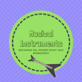 Instruments and Music Beginner ESL PowerPoint, dialogue and worksheet