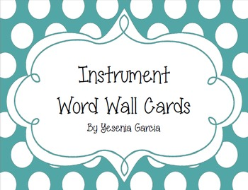 Music Instrument Word Wall Cards