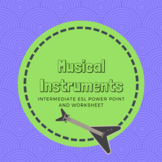 Instruments and Music Intermediate ESL Vocab PP and worksheet