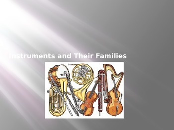 Instruments and their families