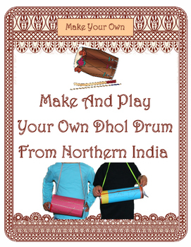 Instruments of India - The Dhol Drum