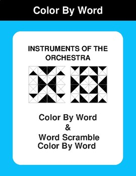 Instruments of the Orchesta - Color By Word & Color By Word Scramble Worksheets