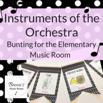 Instruments of the Orchestra Bunting | Black and White Music Class Decor