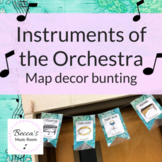 Instruments of the Orchestra Bunting | World Map/Travel Theme Music Class Decor
