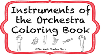 Instruments of the Orchestra Coloring Book