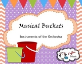 Musical Instruments of the Orchestra Musical Buckets Game
