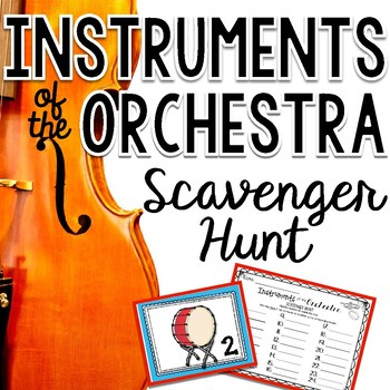 Instruments of the Orchestra Scavenger Hunt