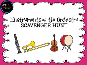 Instruments of the Orchestra Scavenger Hunt by JT Music | TpT