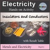 Insulators and Conductors Electricity Experiment
