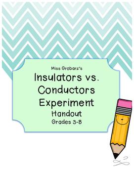 Insulators vs. Conductors Experiment Handout