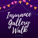 Insurance Gallery Walk