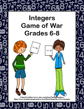 Integer Addition and Subtraction- Game of War- Grades 6,7