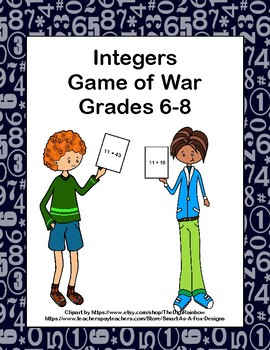 Integer Addition and Subtraction- Game of War- Grades 6,7 and 8-Station Activity