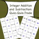 Integer Addition and Subtraction Quiz Quiz Trade (7.NS.1, 8.EE.7)