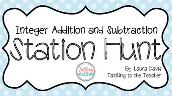 Integer Addition and Subtraction Station Hunt