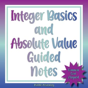 Integer Basics & Absolute Value Doodle Notes