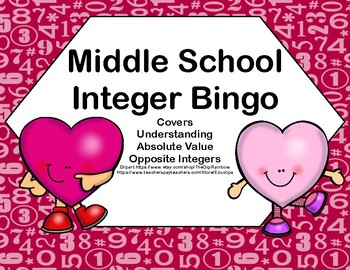 Integer Bingo-Absolute Value and Opposites- Middle School-Valentine's Day