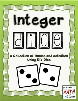 Integer Dice - A Collection of Games and Activities