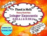 Integer Exponent Fluency Check/Quiz:  No Prep Fluent in Math Series