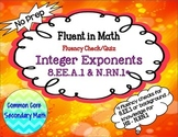 Integer Exponent Fluency Check/Quiz:  No Prep Fluent in Ma