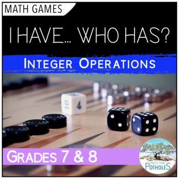 Math Game - I Have... Who has... Review of Integer Operations (+, -, x, /)