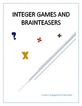 Integer Games and Brainteasers: Adding, Subtracting, Multiplying, Dividing
