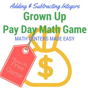 Integer Math Center: Grown Up Pay Day!