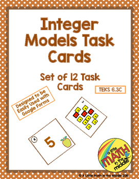 Integer Models Task Cards  TEKS 6.3C