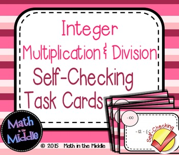 Integer Multiplication & Division Self-Checking Task Cards