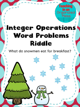 Integer Operation Word Problems--Winter Riddle