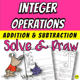 Adding and Subtracting Integers Solve & Draw | Integer Operations
