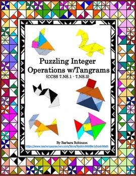 Integer Operations-Tangram puzzles- (CCSS 7.NS.A.1 to 7.NS.A.3)