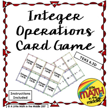 Integer Operations Card Game TEKS 6.3D