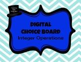 Integer Operations - Digital Choice Board - Math Menu DIST