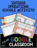 Integer Operations Google Classroom Activity