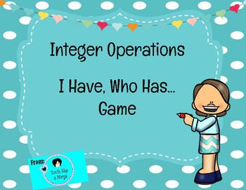 Integer Operations: I have, Who has?