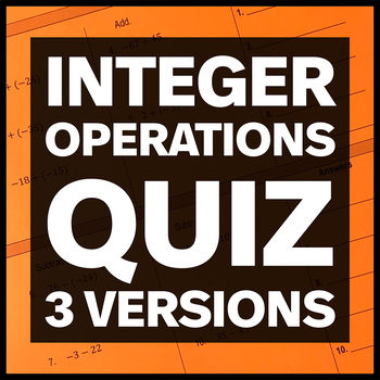 Integer Operations Quiz (Three Versions)