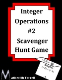 Integer Operations Scavenger Hunt Game #2