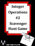 Integer Operations #2 Scavenger Hunt Game