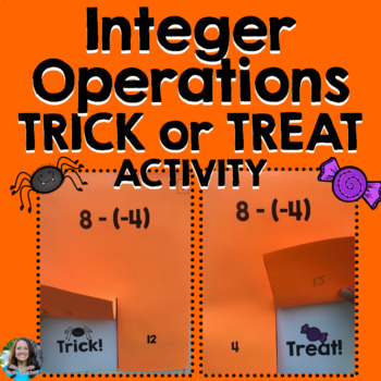 Integer Operations Halloween Activity (TRICK or TREAT)