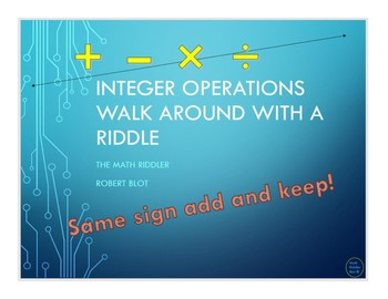 Integer Operations Walk Around or Gallery Walk with a Riddle