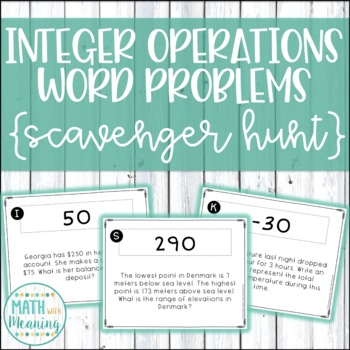 Integer Operations Word Problems Scavenger Hunt - CCSS 7.NS.A.3 Aligned