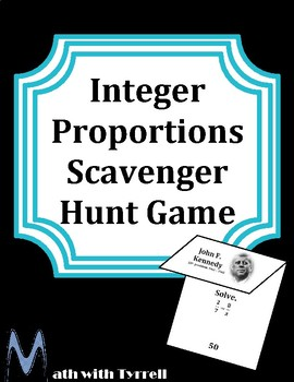 Integer Proportions Scavenger Hunt Game