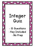 Integer Quiz - Key Included - Middle School - No Prep