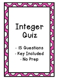 Integer Quiz - Key Included - Middle School