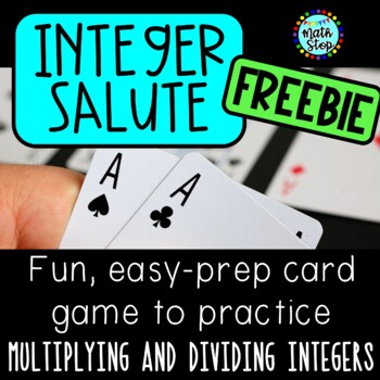 Integer Salute (directions for GAME - multiplying & dividing integers) FREE
